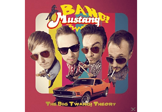 Bang! Mustang! - The Big Twang! Theory - (Vinyl)