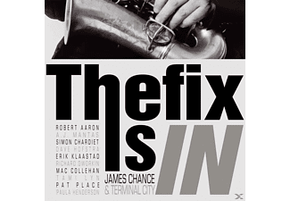James -& Terminal City- Chance - The Fix Is In (+Download) [Vinyl]