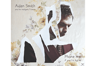 Aidan Smith And His Indulgent Friends - Phone Me If You're Bored [CD]