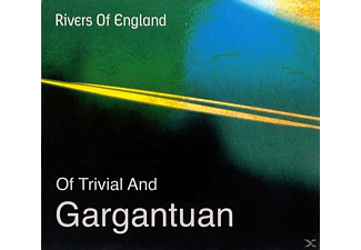 Rivers Of England - Of Trivial And Gargantuan [CD]