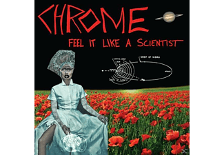 Chrome - Feel Like A Scientist - (Vinyl)