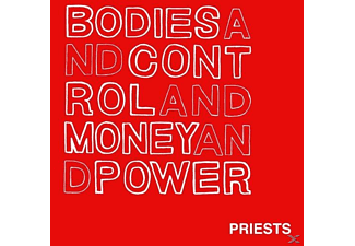 The Priests - Bodies And Control And Money And Po [Vinyl]