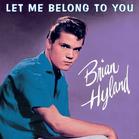 Brian Hyland - Let Me Belong To You (CD) - broschei
