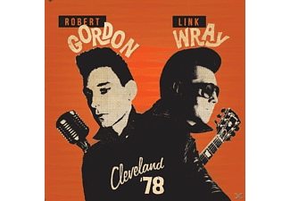 Gordon, Robert / Wray, Link - Cleveland '78 - (CD)