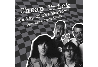 Cheap Trick - On Top Of The World (1978 Live Broa - (Vinyl)