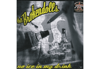 The Brokendolls - No Ice In My Drink - (Vinyl)