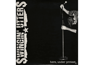 Swingin' Utters - Here, Under Protest - (Vinyl)