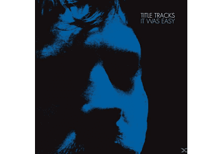 Title Tracks - It Was Easy (Re-Issue) - (CD)