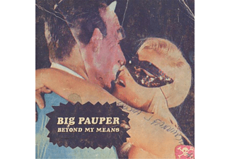 Big Pauper - Beyond My Means - (Vinyl)