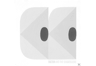 Factor & The Chandeliers - Factor & The Chandeliers Ep - (CD)