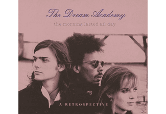 The Dream Academy - The Morning Lasted All Day-A Retrospective [CD]