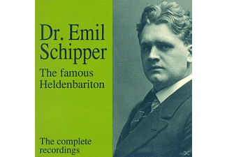 Emil Schipper - The Famous Heldenbariton - Complete Recordings [CD]