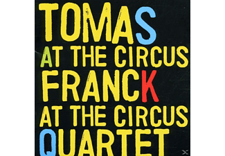Tomas Quartet Franck - At The Circus - (CD)