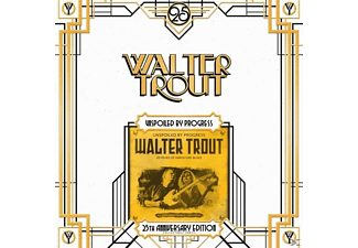 Walter Trout - Unspoiled By Progress - (25th Anniversary Series) - (Vinyl)