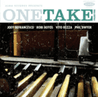 Defrancesco,Joey/Botos,Robi/Dwyer,Phil/Re - One Take: Volume Four (CD) - broschei