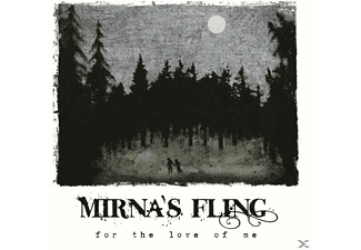 Mirna's Fling - For The Love Of Me (Digipak) [CD]