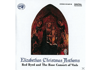 Red Byrd And The Rose Consort Of Vi - Elizabethan Christmas Anthems - (CD)