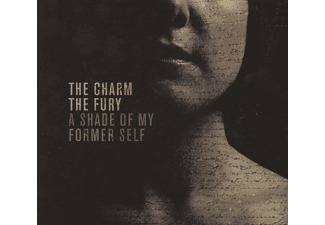 Charm The Fury - A Shade Of My Former Self - (CD)
