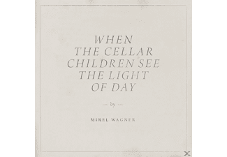 Mirel Wagner - When The Cellar Children See The Li - (CD)