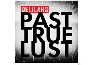 The Delilahs - Past True Lust - (CD)
