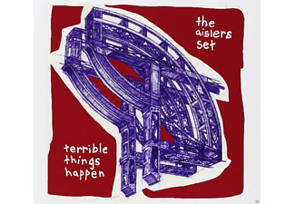Aislers Set - Terrible Things Happen - (CD)