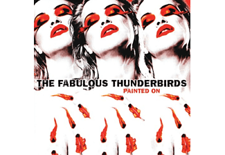 Fabulous Thunderbird - Painted On - (CD)