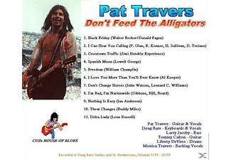 Pat Travers - Don't Feed The Alligators - (CD)