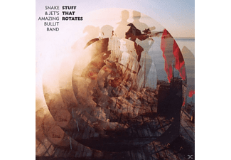 Snake And Jet's Amazing Bullit Band - Stuff That Rotates [CD]