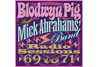 Blodwyn Pig, Mick & Band Abrahams - Radio Sessions 1969-1971 - (CD)