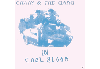 Chain And The Gang - In Cool Blood - (CD)