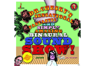 VARIOUS - Dr. Chesky's Sensational Fantastic And Simply Amazing Binaural Sound Show! - (CD)