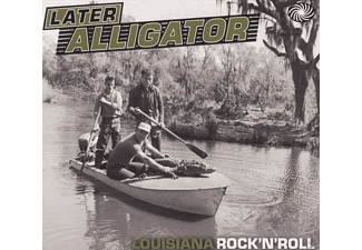 VARIOUS - Later Alligator (Louisiana Rock'n'roll) [CD]