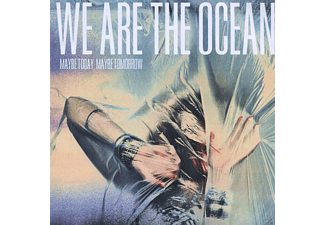We Are The Ocean - Maybe Today, Maybe Tomorrow - (CD)