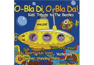 VARIOUS - O - Bla Di, O - Bla Da! Kids Tribute To The Beatles - (CD)