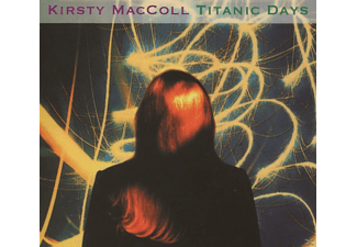 Kirsty MacColl - Titanic Days (Deluxe 2cd Edition) - (CD)
