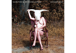 Sallie Ford, The Sound Outside - Untamed Beast - (CD)