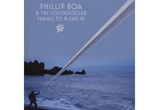 Phillip Boa, Phillip & The Voodooclub Boa - Faking To Blend In - (CD)