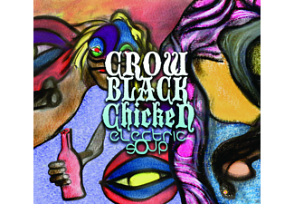 Crow Black Chicken - ELECTRIC SOUP - (CD)