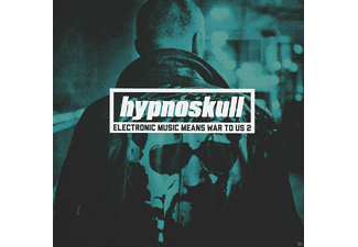 Hypnoskull - Electronic Music Means War To Us 2 - (CD)