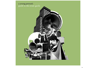 VARIOUS - A Young Persons Guide To The Avant-Garde - (CD)
