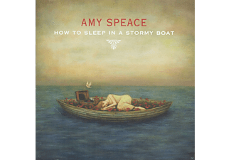 Amy Speace - How To Sleep In A Stormy Boat [CD]