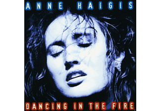 Anne Haigis - Dancing In The Fire - (CD)