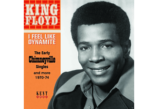 King Floyd - I Feel Like Dynamite - The Early Chimneyville Singles And More - (CD)