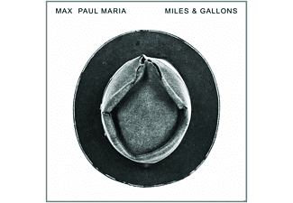 Max Paul Maria - Miles & Gallons [CD]