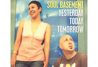 Soul Basement - Yesterday, Today, Tomorrow - (CD)