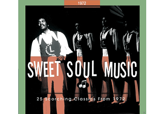 VARIOUS - Sweet Soul Music-25 Scorching Classics From 1972 - (CD)
