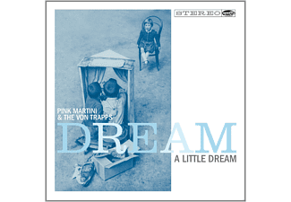 Pink Martini, The Von Trapps - Dream A Little Dream - (CD)