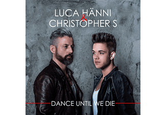 Luca Hänni, Christopher S - Dance Until We Die [CD]