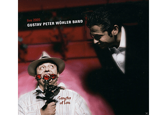 Gustav Peter Band Wöhler - Gangster Of Love - (CD)