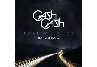 Cash Cash, Bebe Rexha - Take Me Home - (5 Zoll Single CD (2-Track))
